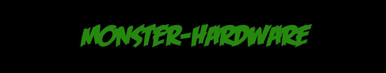Monster Hardware